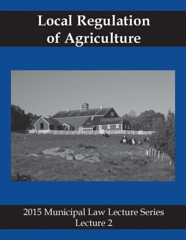 Law Lecture 2015 #2 – Local Regulation of Agriculture