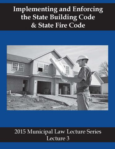 Law Lecture 2015 #3 – Implementing & Enforcing the State Building Code & the State Fire Code