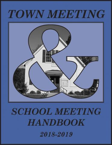 2018 Town Meeting & School Meeting Handbook